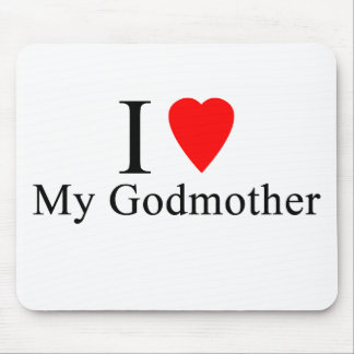 I love my godmother mouse pad