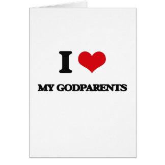I Love My Godparents Greeting Card
