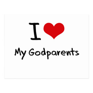 I Love My Godparents Post Card