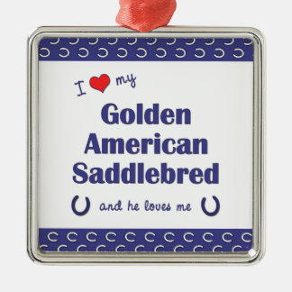 I Love My Golden American Saddlebred (Male Horse) Square Metal Christmas Ornament