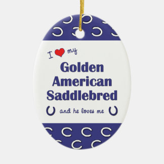 I Love My Golden American Saddlebred (Male Horse) Double-Sided Oval Ceramic Christmas Ornament