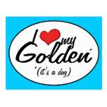I Love My Golden (It's a Dog) Postcard