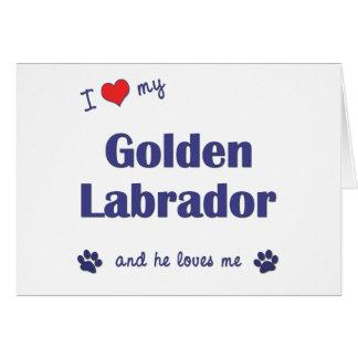 I Love My Golden Labrador (Male Dog) Card