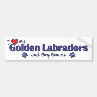 I Love My Golden Labradors (Multiple Dogs) Bumper Sticker