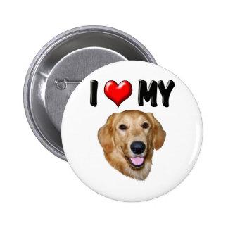 I Love My Golden Retriever 2 2 Inch Round Button