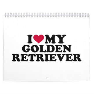 I love my Golden Retriever Calendar