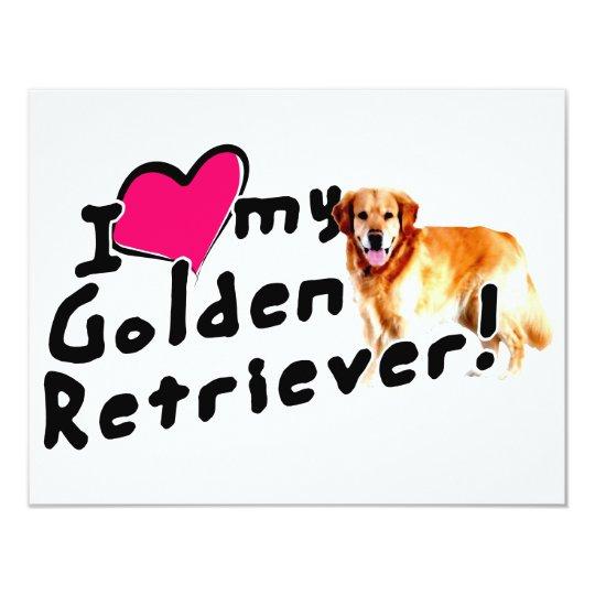 I love my Golden Retriever! Card