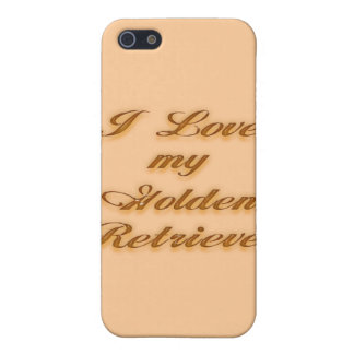 I Love my Golden Retriever Cover For iPhone SE/5/5s