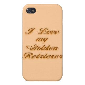 I Love my Golden Retriever iPhone 4 Covers