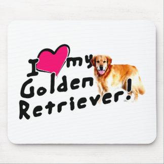 I love my Golden Retriever! Mouse Pad
