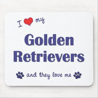 I Love My Golden Retrievers (Multiple Dogs) Mouse Pad