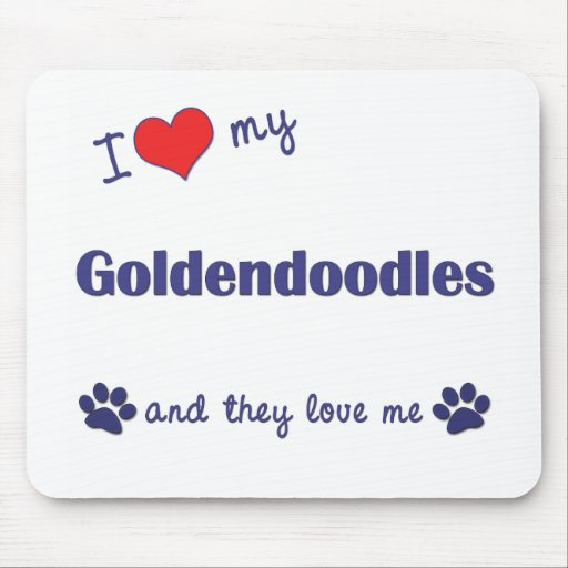 I Love My Goldendoodles (Multiple Dogs) Mouse Pads