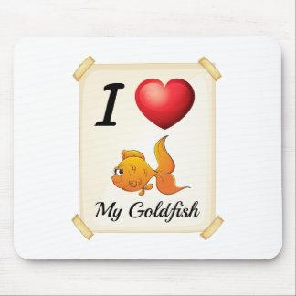 I love my goldfish mouse pad