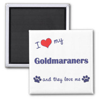 I Love My Goldmaraners (Multiple Dogs) Magnet