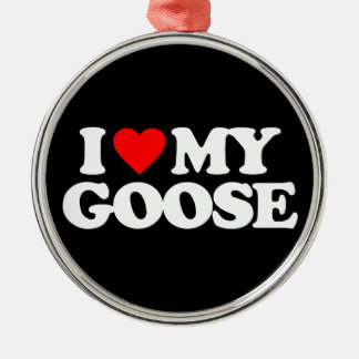I LOVE MY GOOSE CHRISTMAS ORNAMENTS