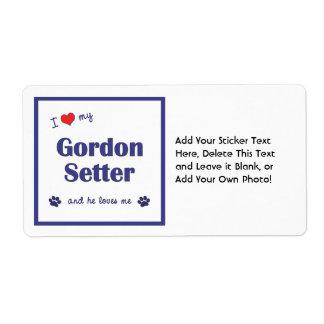 I Love My Gordon Setter (Male Dog) Label