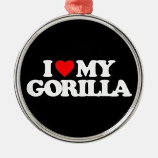 I LOVE MY GORILLA METAL ORNAMENT