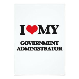 I love my Government Administrator 5x7 Paper Invitation Card