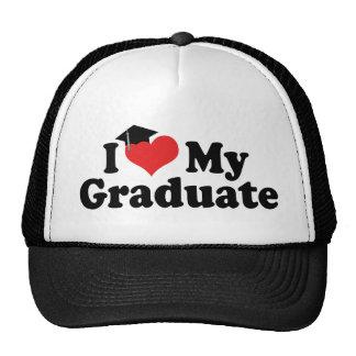 I Love My Graduate Trucker Hat