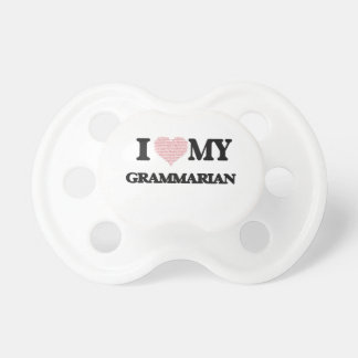I love my Grammarian (Heart Made from Words) BooginHead Pacifier