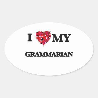 I love my Grammarian Oval Sticker