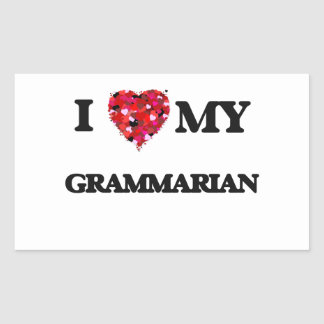 I love my Grammarian Rectangular Sticker