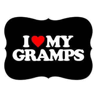 I LOVE MY GRAMPS INVITATIONS