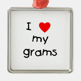 I love my grams metal ornament
