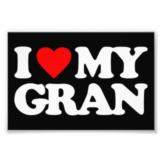 I LOVE MY GRAN PHOTO PRINT