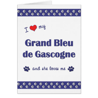I Love My Grand Bleu de Gascogne (Female Dog) Card