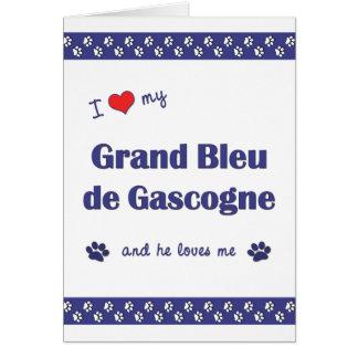 I Love My Grand Bleu de Gascogne (Male Dog) Card