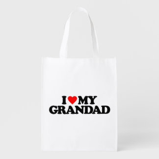 I LOVE MY GRANDAD REUSABLE GROCERY BAG