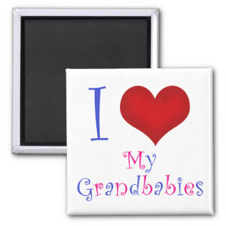I Love My Grandbabies Magnet