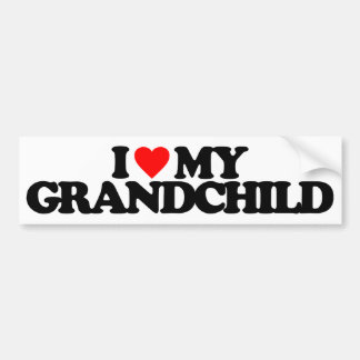 I LOVE MY GRANDCHILD BUMPER STICKER