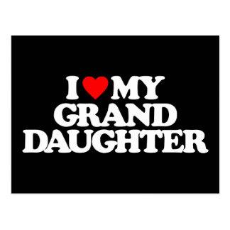 I LOVE MY GRANDDAUGHTER POSTCARD