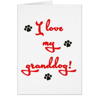 I love my Granddog! Card