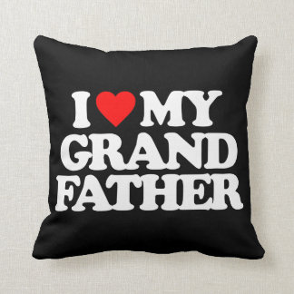 I LOVE MY GRANDFATHER PILLOW