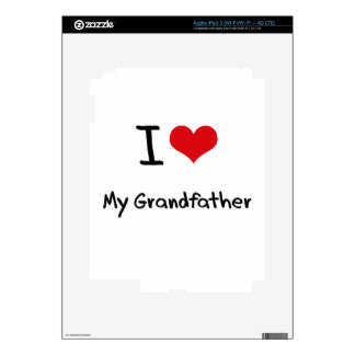 I love My Grandfather Skins For iPad 3