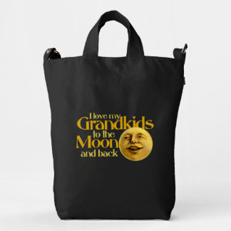 I love my grandkids to the moon and back duck bag