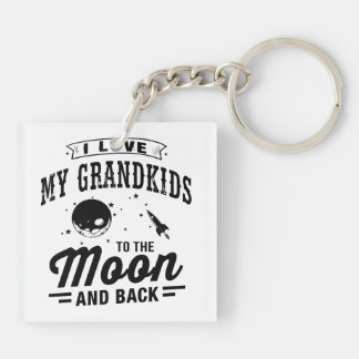 I Love My Grandkids To The Moon And Back Keychain
