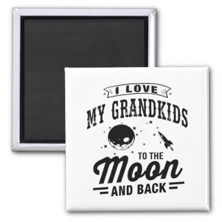 I Love My Grandkids To The Moon And Back Magnet