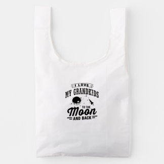 I Love My Grandkids To The Moon And Back Reusable Bag