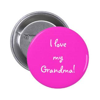 I love my Grandma! Pinback Button