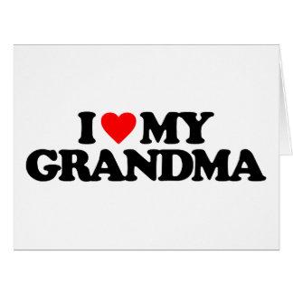 I LOVE MY GRANDMA CARD