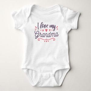 I Love My Grandma Cute New Baby Clothing Gift Baby Bodysuit