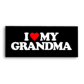 I LOVE MY GRANDMA ENVELOPES