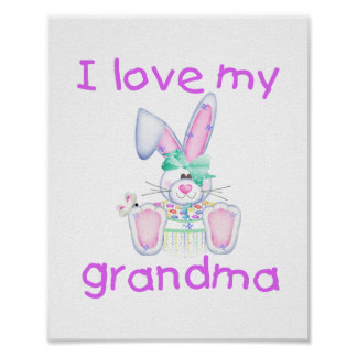 I love my grandma (girl bunny) poster