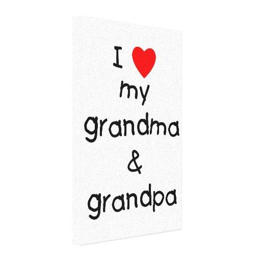 I love my grandma & grandpa canvas print