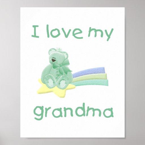 I Love My Grandma (green bear w/ star) Posters
