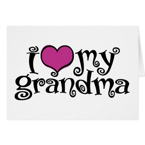 i love my grandma quotes -#main